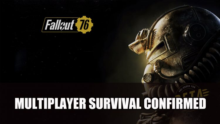 Fallout 76 Confirmed Online Multiplayer Survival at E3 2018