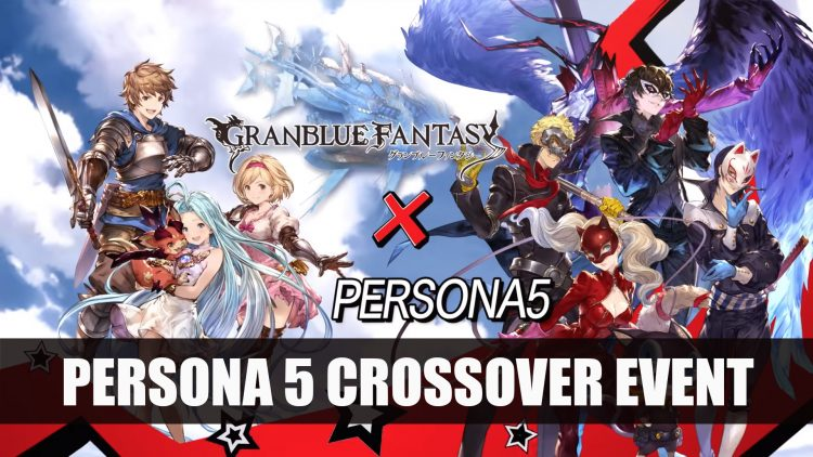 Persona 5 Crossover Event in Granblue Fantasy