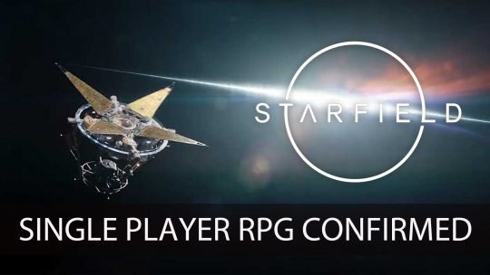 Bethesda Confirms Starfield to be a Single Player RPG