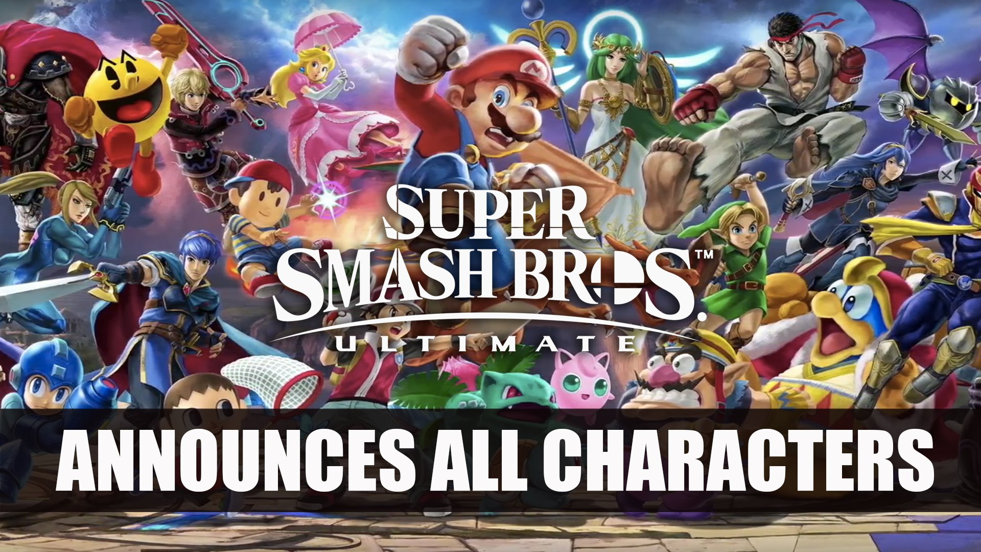Nintendo Announces Release Date For Super Smash Bros Ultimate At