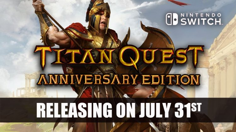 Titan Quest Finally Gets Release on Nintendo Switch in July 2018