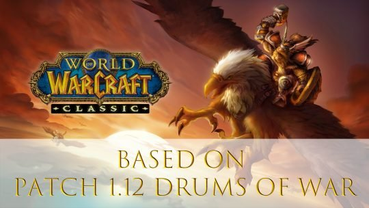 World of Warcraft Classic to Be Based on Drums of War Patch 1.12