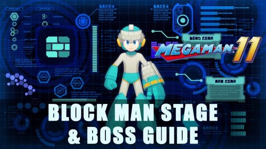 Mega Man 11: Block Man Stage & Boss Guide