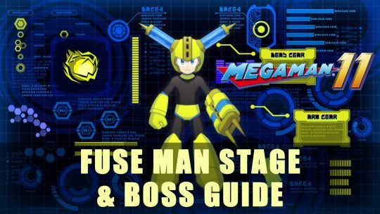 Mega Man 11: Fuse Man Stage & Boss Guide