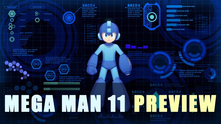 Mega Man 11 Preview
