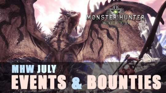 Monster Hunter World: July Weekly Events