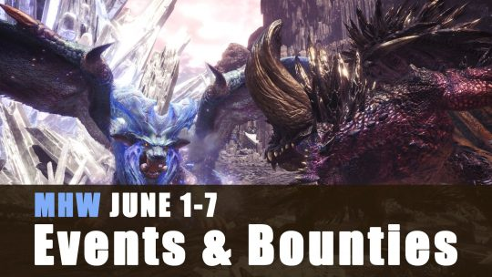 Monster Hunter World: June 1st – June 7th 2018 Event Quests