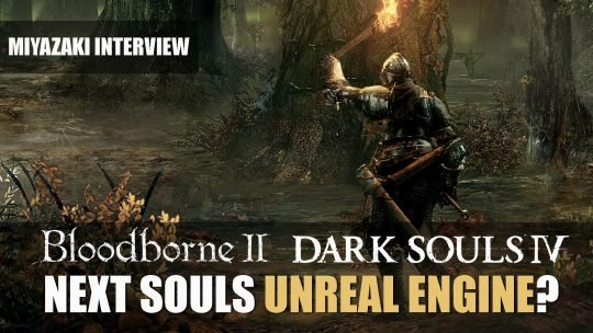 "FromSoftware learning Unreal Engine, will return to ""games we're known for"""
