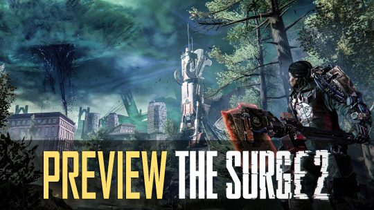 The Surge 2 Preview: Stronger, Faster, Character Creation!
