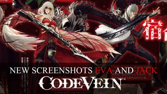Code Vein Screenshots Featuring Jack, Eva, new Area and More from Famitsu