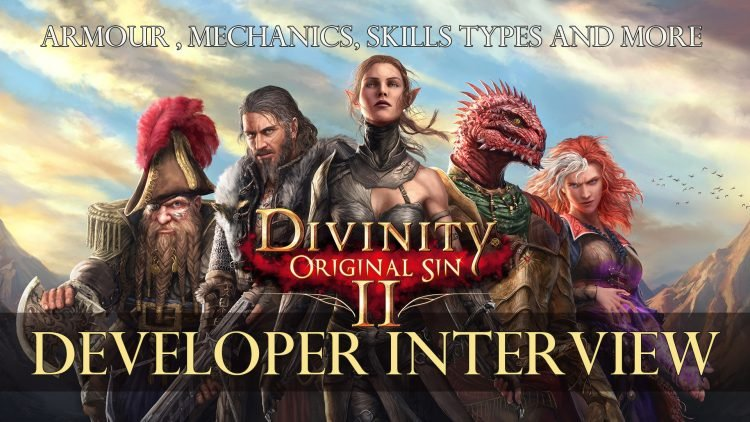 Divinity: Original Sin 2 Interview, Armour Changes, Mechanics, Skills Types and More