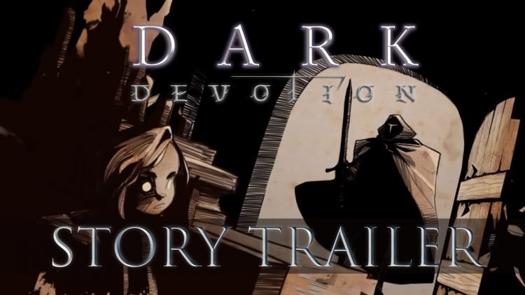 Dark Devotion Releases a New Trailer About the Ominous World