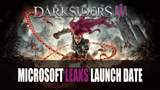 Darksiders III Release Leaked by Microsoft Listing for November 27th 2018