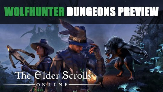 The Elder Scrolls Online: Wolfhunter Dungeons Preview