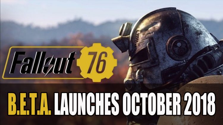 Fallout 76's B.E.T.A. Will Launch in October 2018