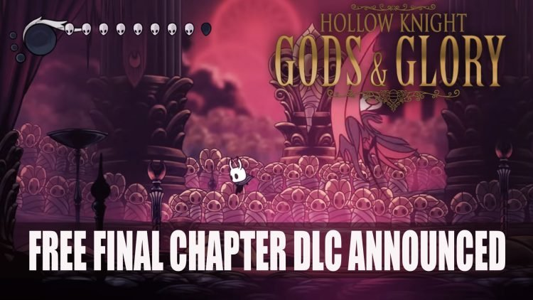 Hollow Knight Gets Free DLC Gods & Glory Launches August 23rd