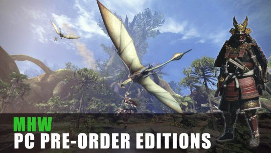 Monster Hunter World PC Pre-order Editions