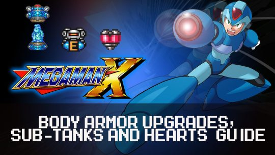 Mega Man X: All Body Armor Upgrades, Heart, & Sub Tanks Guide
