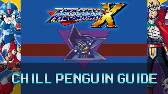 Mega Man X: Snow Mountain & Chill Penguin Guide