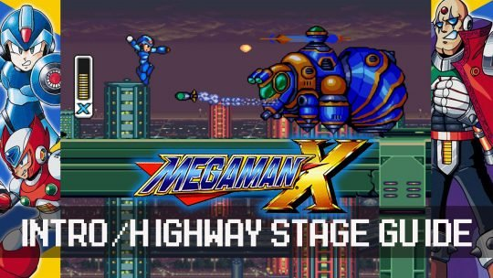 Mega Man X: Highway Stage Guide
