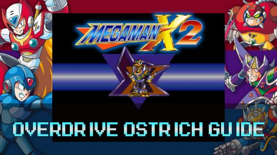 Mega Man X2: Desert Base Stage & Overdrive Ostrich Guide
