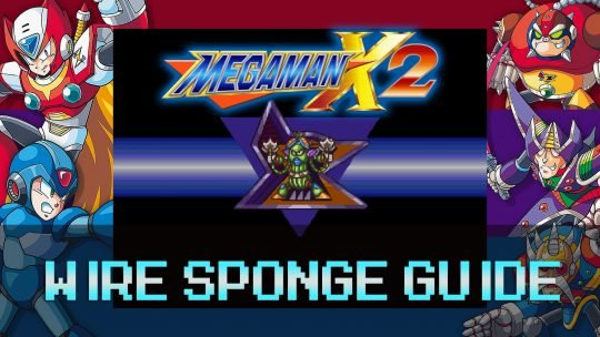 Mega Man X2: Weather Control Stage & Wire Sponge Guide