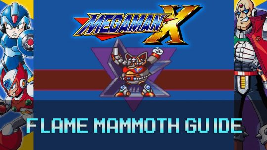 Mega Man X: Factory Stage & Flame Mammoth Guide