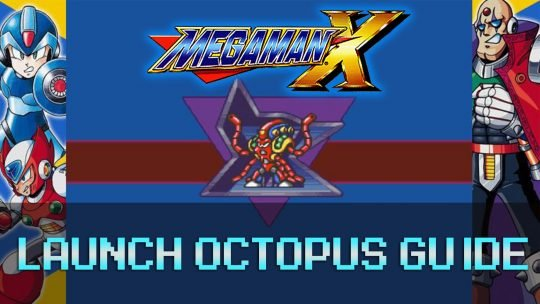 Mega Man X: Ocean Stage & Launch Octopus Guide