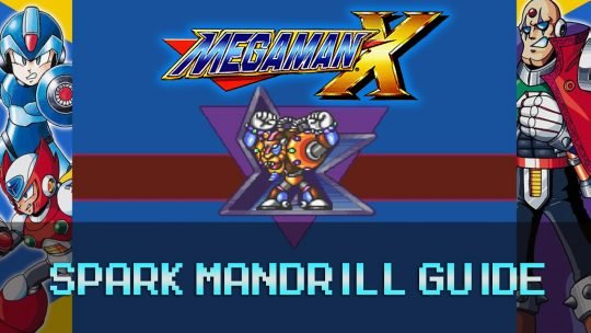 Mega Man X: Power Plant & Spark Mandrill Guide