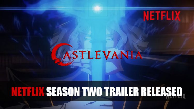 Netflix's Castlevania Second Season Trailer