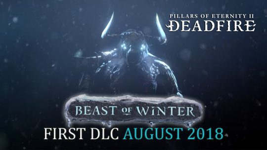 Pillars of Eternity II: Deadfire's First DLC Beast of Winter Releasing August