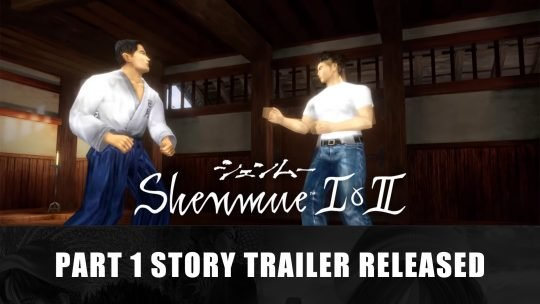 "Shenmue I & II Releases New Trailer ""What is Shenmue? Part 1: The Story"""