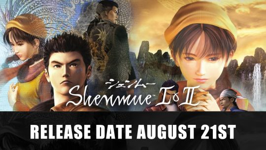 Shenmue I & II Release Date Outed for August 21st 2018 by Microsoft