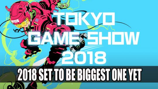 Tokyo Game Show 2018 On Track to Be Biggest One Yet