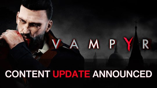 Vampyr Sets to Release New Content Update This Summer