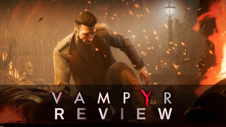 Vampyr Review – Taking a Bite Out of the RPG Genre