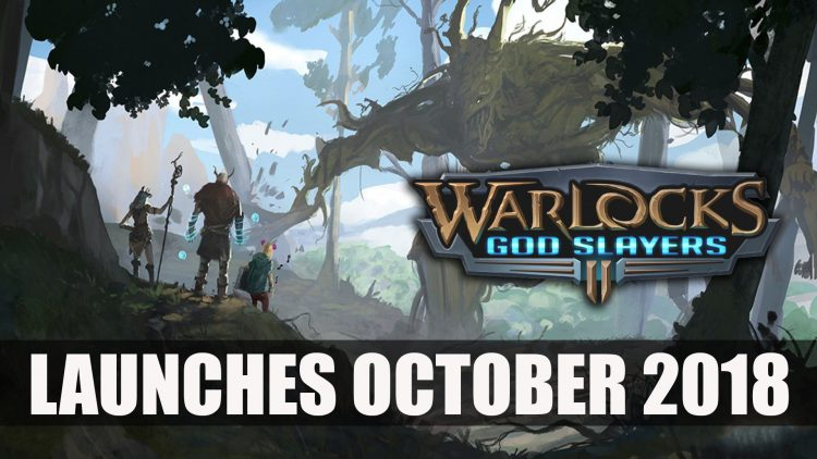 Warlocks II: God Slayers launches in October 2018