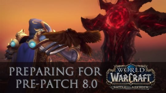 Preparing for Battle for Azeroth Pre-Patch for World of Warcraft on July 17th