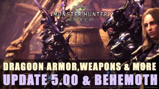 MHW: Summer Update 5.00, Behemoth's Event, Armor, Weapons & More