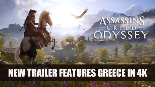 Assassin's Creed Odyssey Gets New Trailer Featuring Greece in 4k