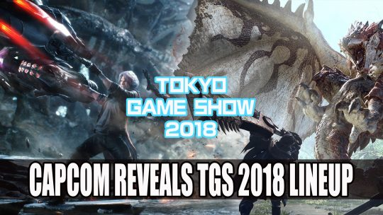 Capcom Reveal TGS 2018 Lineup