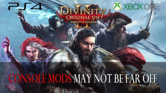 Larian Studios May Have Console Mod Support for Divinity: Original Sin 2 Definitive Edition