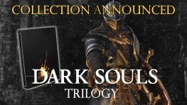 Dark Souls Trilogy Collection Announced for PS4 and Xbox One Releases October 19th 2018