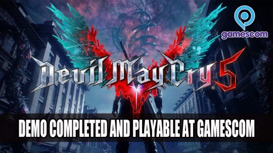 Devil May Cry 5 Director Teases Demo for Gamescom
