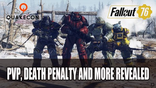 Fallout 76 Reveals More Details About PvP, Death Penalty, Private Servers and More