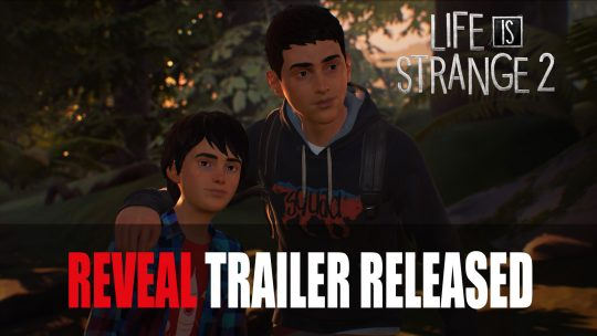 Life is Strange 2 Reveal Trailer A Story of Two Young Brothers