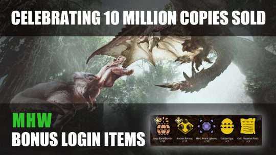 Monster Hunter World Celebrates 10 Million Units Sold with Free Login Bonus
