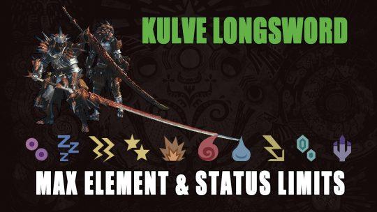 Monster Hunter World: Kulve Longsword's Element & Status Limits