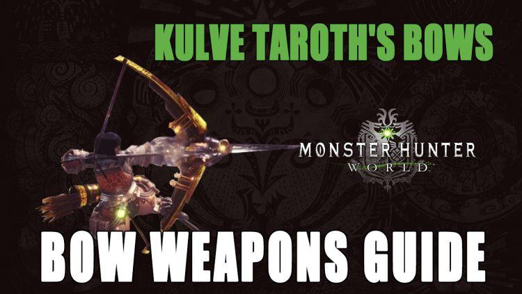 Monster Hunter World: Kulve Taroth's Bow Weapons | Fextralife