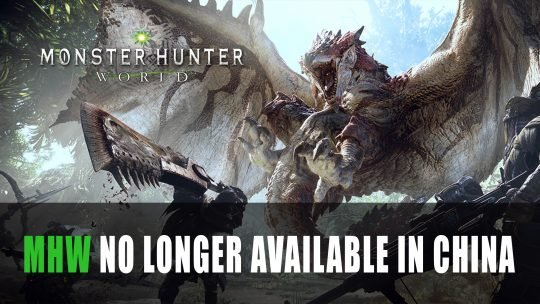 Monster Hunter World Will No Longer Be Available in China